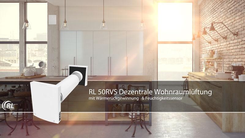 RL 50RVS dezentrale Wohnraumlüftung mit Wärmerückgewinnung PRO-Serie